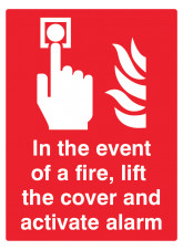 In the event of a fire - lift the cover and activate alarm