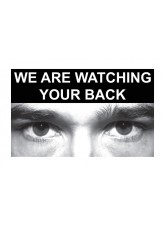 Eye Photo Sign We Are Watching Your Back