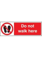 Do Not Walk Here