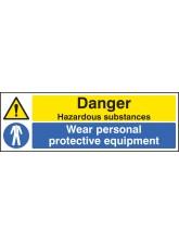 Danger Hazardous Substances Wear PPE