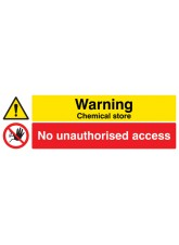 Warning Chemical Store No Unauthorised Access