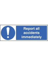 Report All AccIdents Immediately