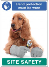 Hand Protection must be Worn - Dog Poster