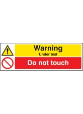 Warning Under Test Do Not Touch