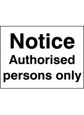Notice - Authorised Persons Only