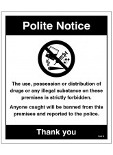 Drugs The Use - Possession or Distribution of Drugs is Strictly Prohibited
