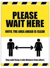 Please Wait Here Until the Area Ahead is Clear