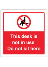 This Desk is not in Use - Do not sit here